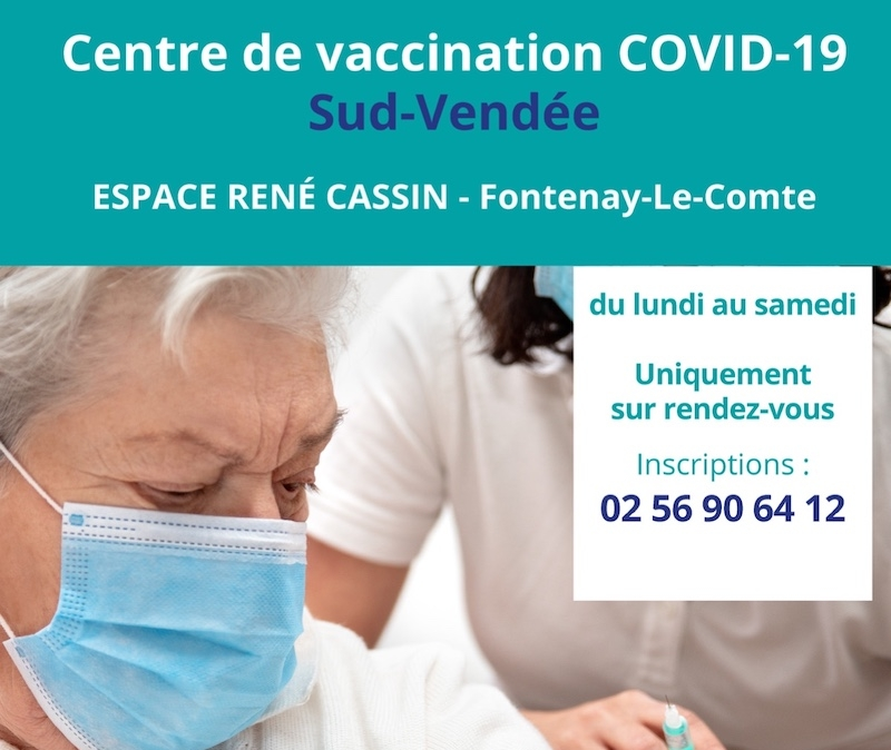 Centre de vaccination COVID 19 Sud Vendee Espace Rene Cassin Fontenay-le-Comte